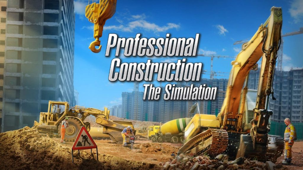 Professional Construction – The Simulation 1