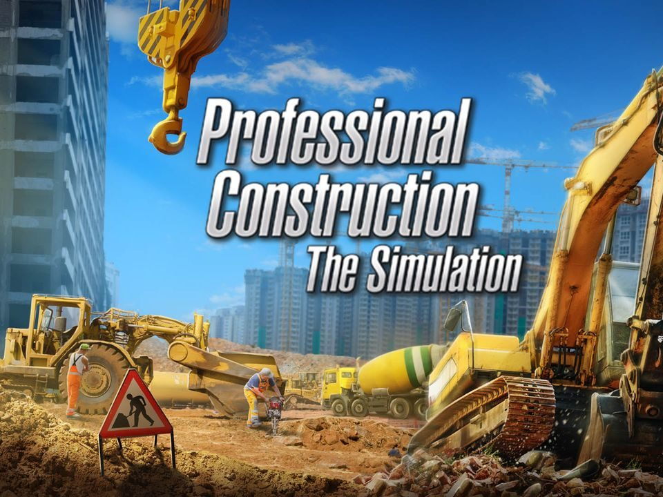Professional Construction – The Simulation