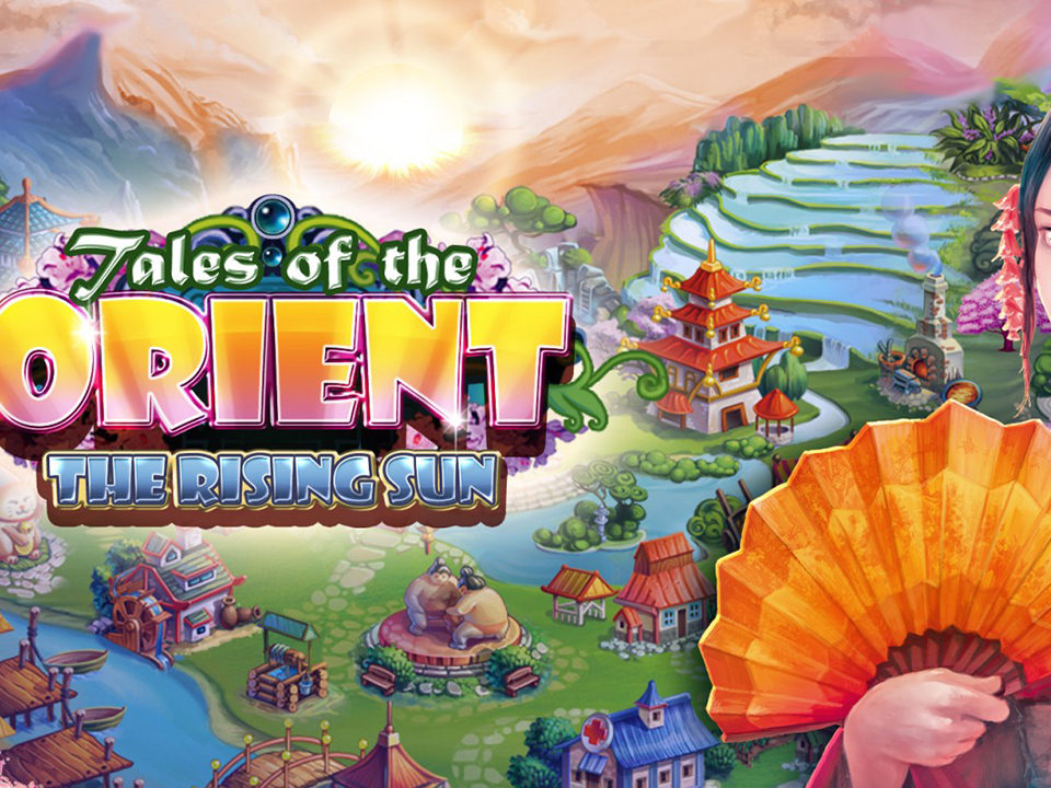 Tales of the Orient – The Rising Sun