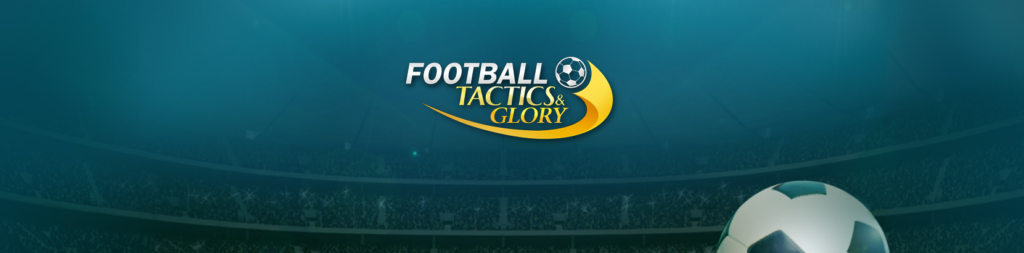 Football, Tactics & Glory 1